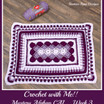 2019 Crochet with Me!! Mystery Afghan Crochet Along… Week 3!!