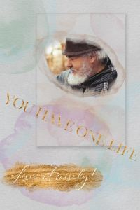 Wisdom quote: you have one life, live it wisely!