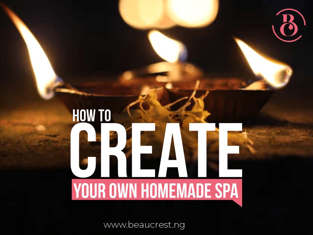 How to Make A Homemade Spa