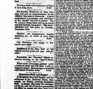 The late 1800's Bismarck Tribune announced dances for pioneers, settlers and soldiers of the 7th Cavalry.