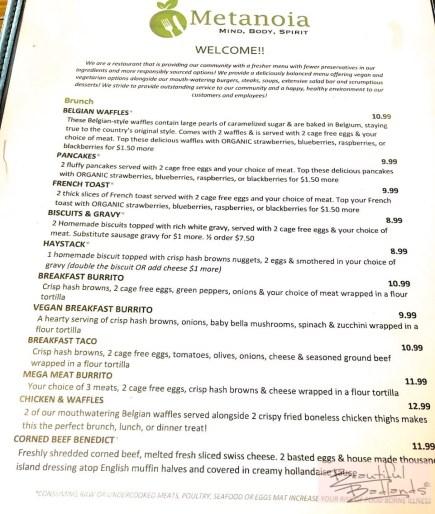 The menu at Metanoia is extensive!