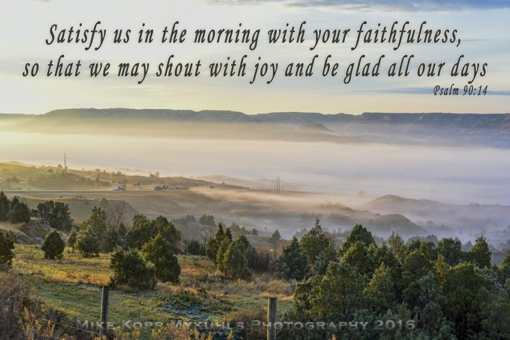 Satisfy Gratitude Psalm 90:14