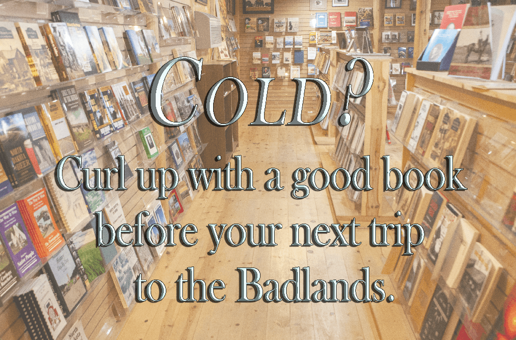 Cold Weather is Bearable with a Badlands Book