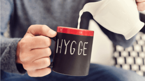 Hygge! What Is It?