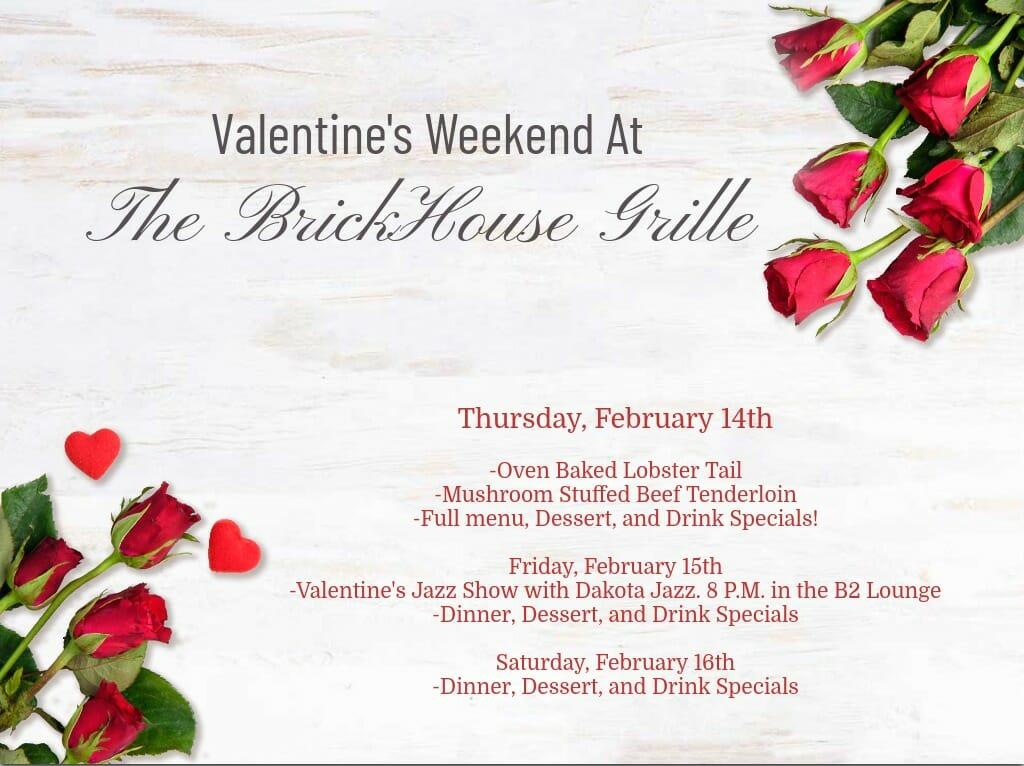 The BrickHouse Grille Valentine's Day Special. Dickinson, North Dakota.