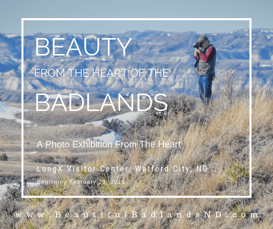Beauty from the Heart of the Badlands, A Photographic Exhibit