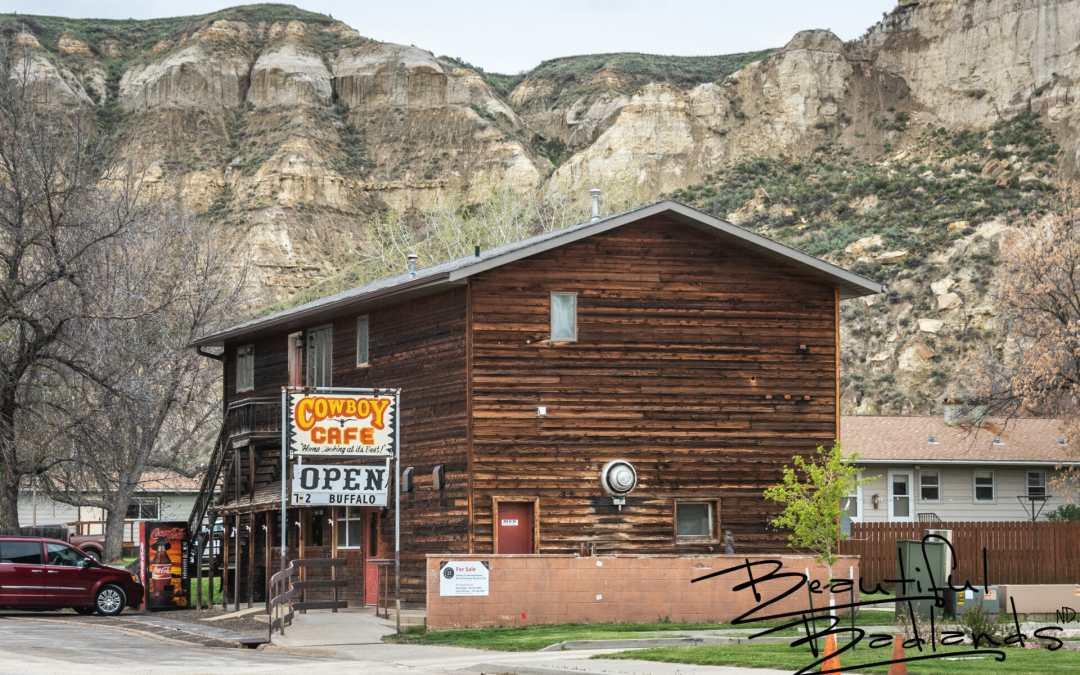 Real Good Food and Real Cowboys at Cowboy Cafe, Medora, North Dakota