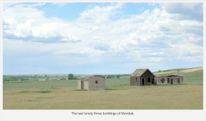 Ghost Town of Mondak, Wild-west Border Town of North Dakota/Montana