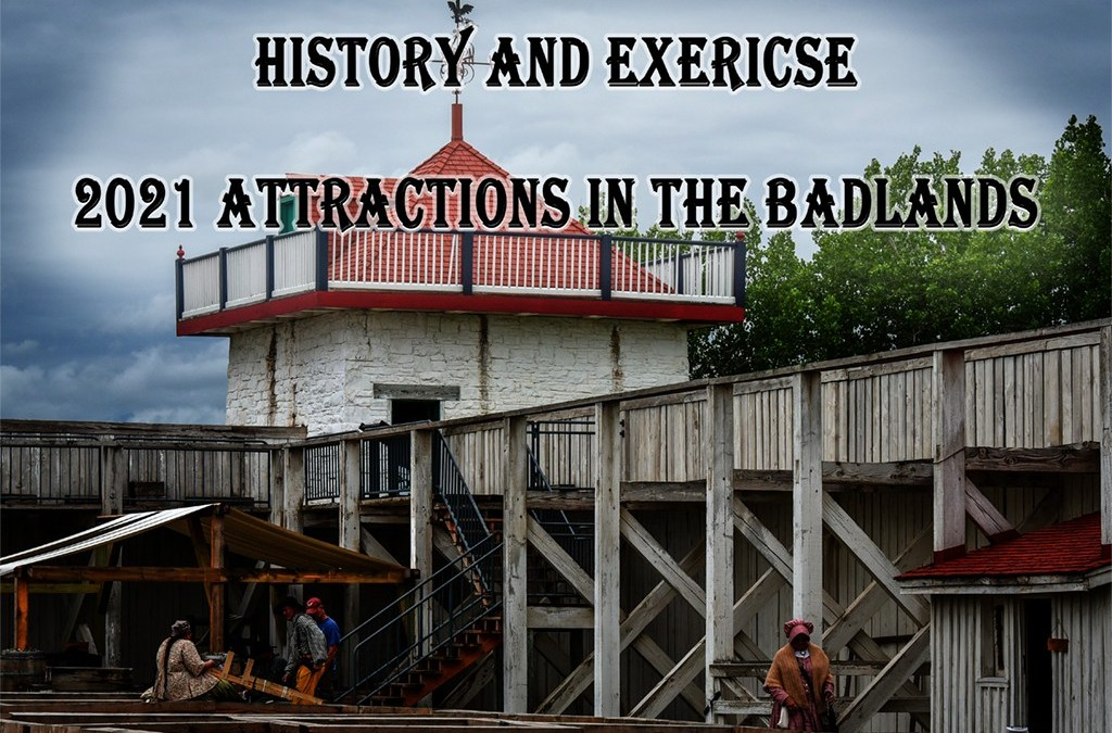 #10-14 fun easy and historic healthy Badlands attractions for 2021