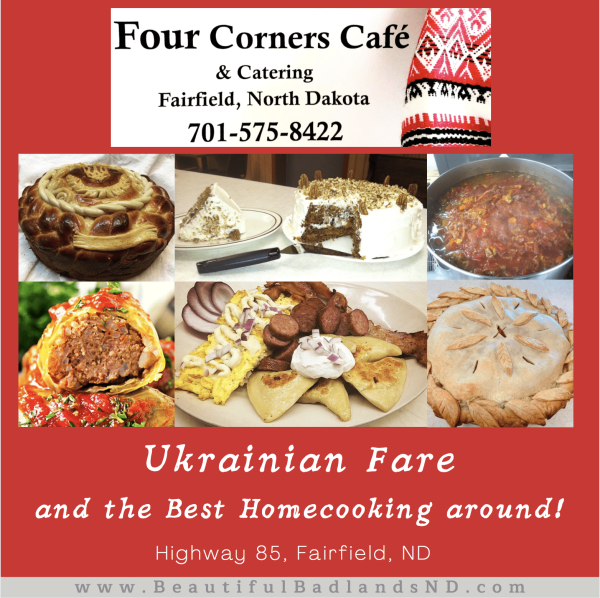Four Corners Cafe & Catering, Fairfield, ND Specializing in Ukrainian Fare and the Best Home Cooking Around!
