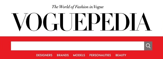 fashion Voguepedia: The World of Fashion in Vogue