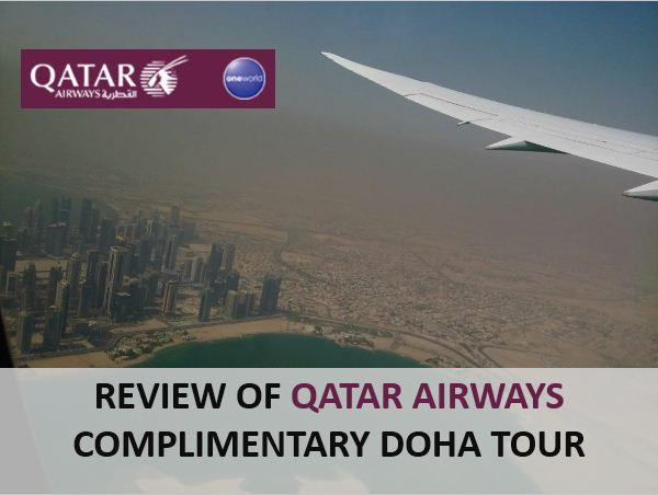 Review of Qatar Airways Complimentary Doha Tour