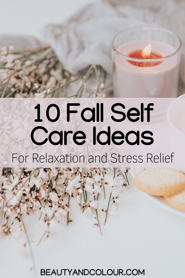 Self Care Ideas Cozy Fall