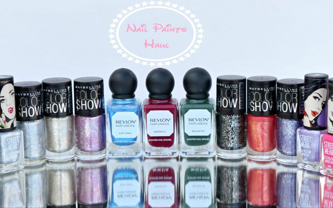 New In- Nail Paints (Maybelline, Revlon, Streetwear)