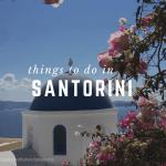 Things to do in Santorini: Greece Recap