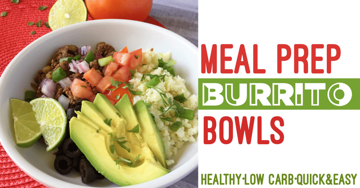Meal Prep Burrito Bowls Lunch Ready In 15 Minutes
