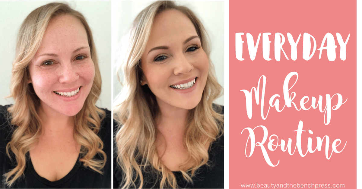 My Everyday Makeup Routine: A Quick & Easy Natural Look ...