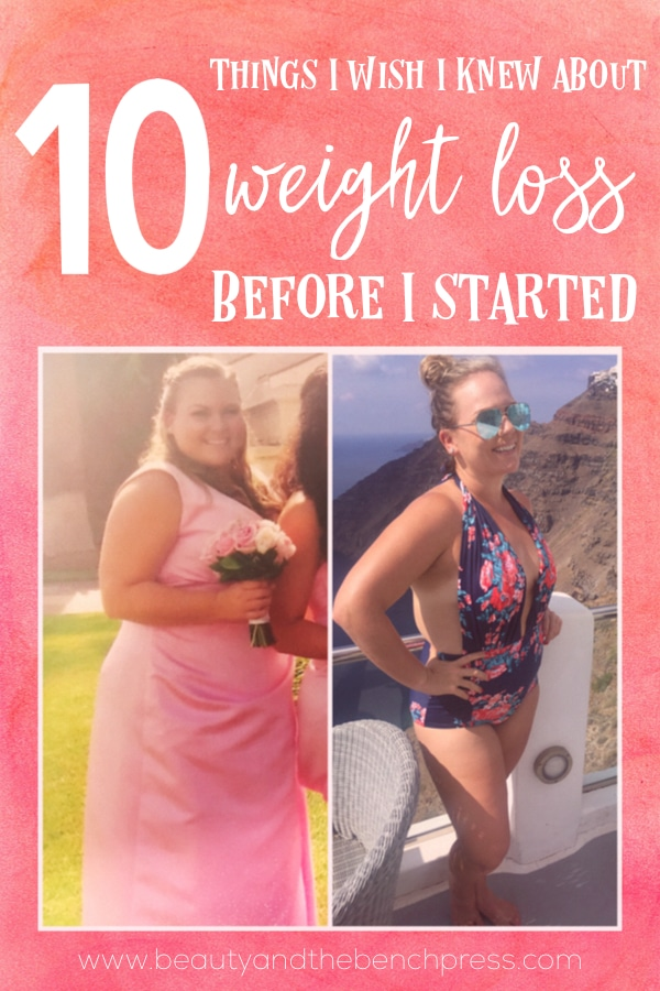 Weight loss is tricky and hindsight is always 20/20. These are things about weight loss I wish I had known from the beginning. Hopefully these tips will help you on your own healthy journey!