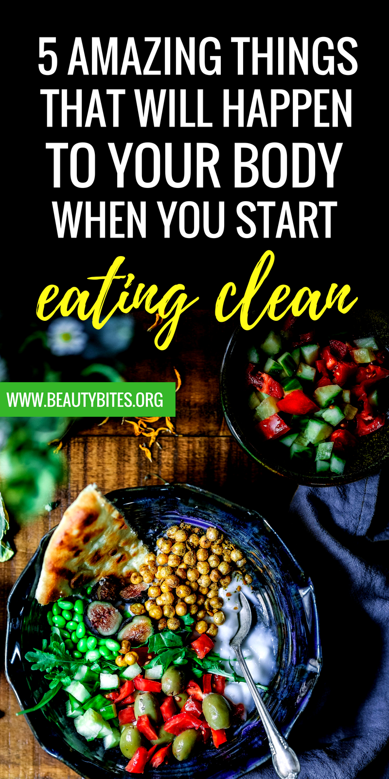 5 amazing things that will happen to your body when you start eating clean - see how when you change your diet your skin, hair, nails and body composition will change as well! | www.beautybites.org | clean eating for beginners