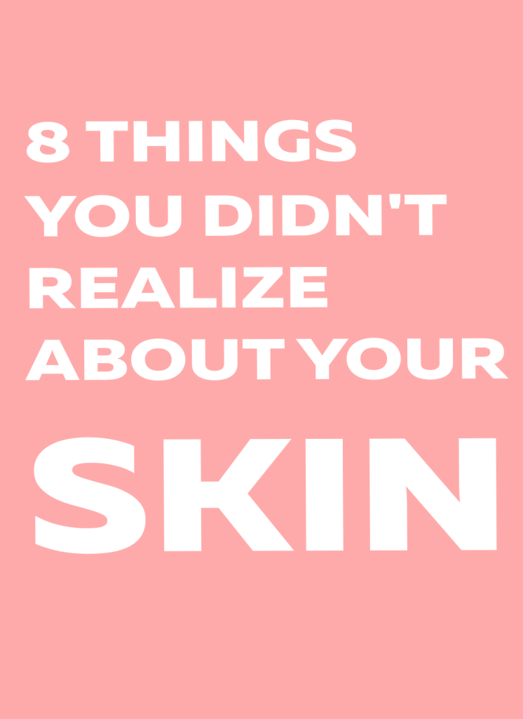 facts about the skin beauty bites