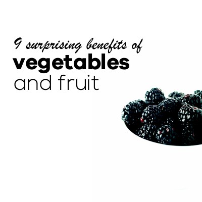 9 Surprising Science-Backed Benefits of Fruits and Vegetables