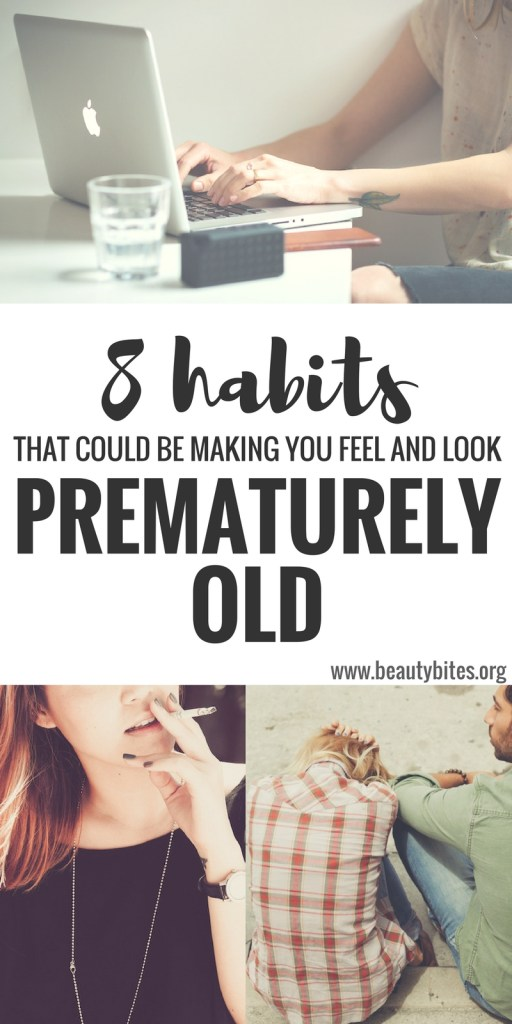 Feeling like time is passing by way too quickly and all of a sudden you feel and look old? It doesn't have to be this way. Aging is a complicated process - but it's not completely out of your control! If you pay attention and avoid these 8 habits you will be able to slow down extrinsic aging (aging that depends on environmental factors) and will start feeling and looking better! Click through to find out more about the aging process and the habits that might be making us prematurely old.