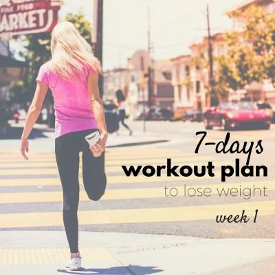 Fun 7-Days Workout Plan To Get In Shape – Week 1