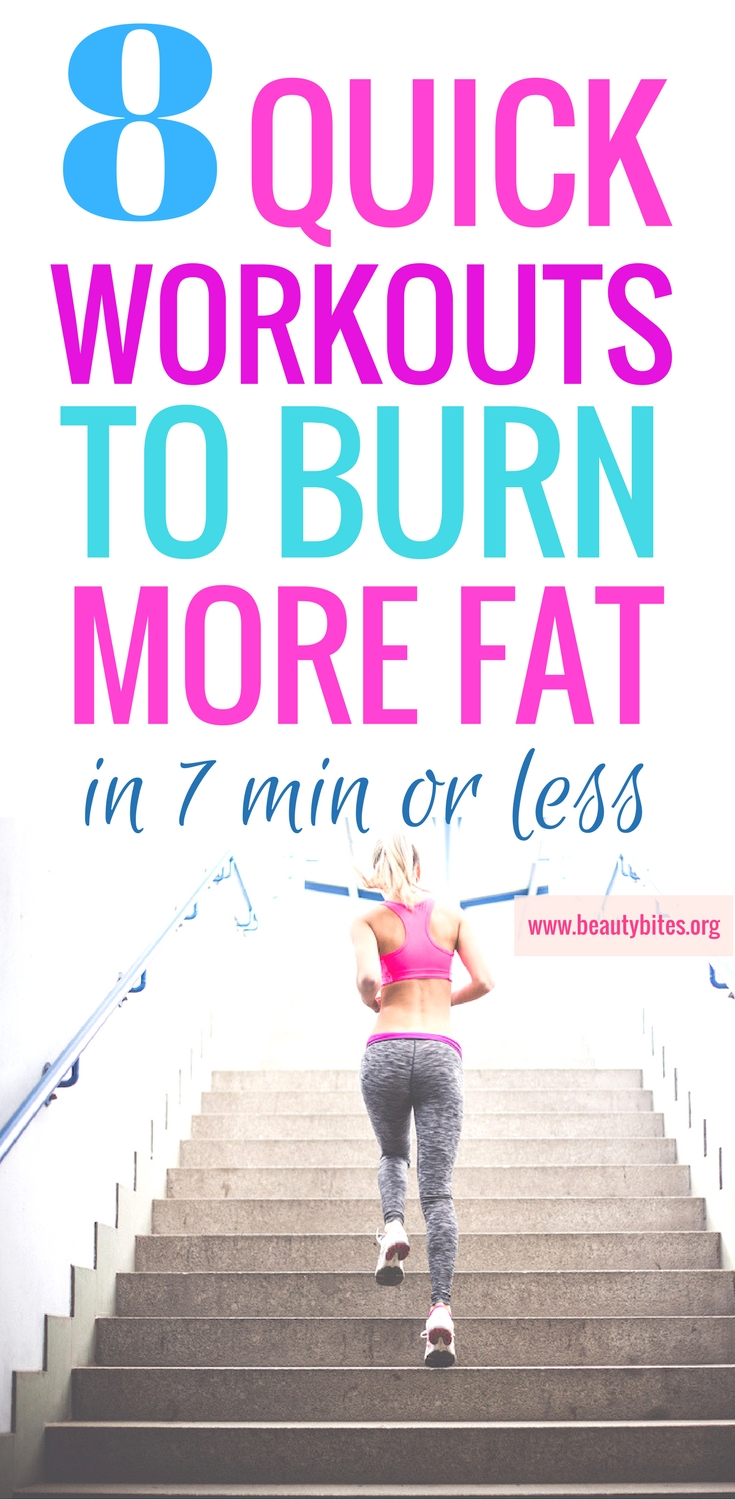 These fat-burning workouts are awesome, they are super short, but intense! The perfect at home workouts to do before work or whenever you have time, so you can stay in shape (even if all you have is 7 min or less)! | Quick workout for women | www.beautybites.org/8-quick-fat-burning-7-minute-less-workouts/