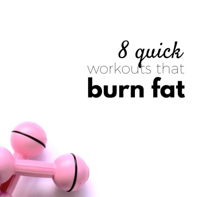 8 Quick Fat-Burning Workouts To Help You Stay in Shape In 7 Min Or Less