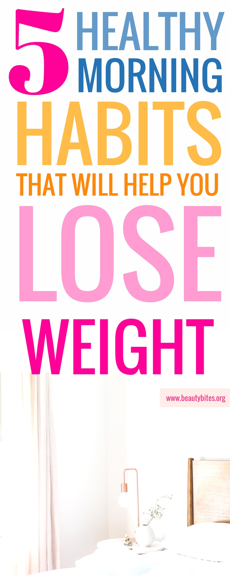 How to start losing weight? With your morning routine! These 5 morning habits helped me lose weight and keep me motivated to eat healthy and exercise.   beautybites.org   easy healthy recipes for weight loss   workout plan for women