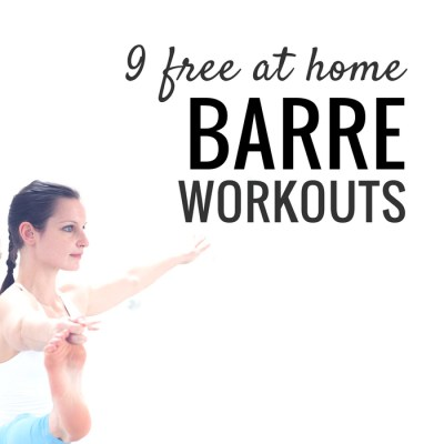 9 Barre Workouts To Tone Everything At Home