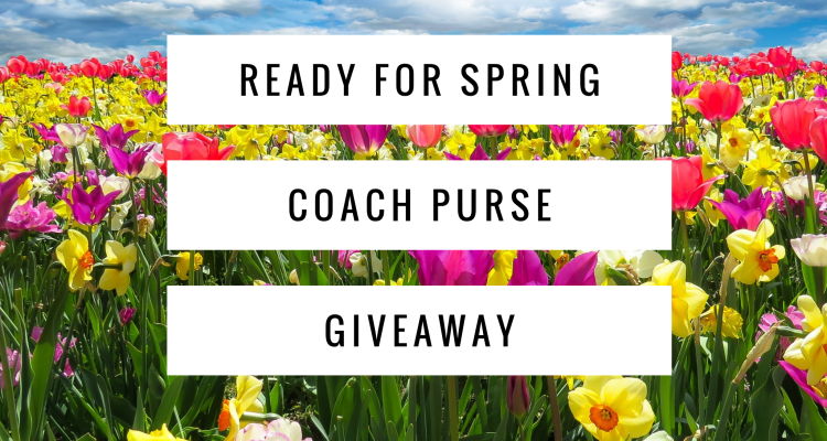 Ready for Spring Coach Purse Giveaway