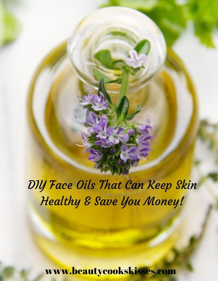 DIY Face Oils That Can Keep Skin Healthy & Save You Money!