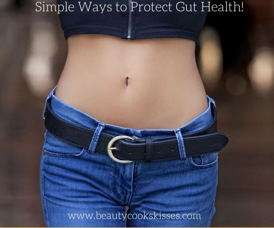 Simple Ways to Protect Gut Health