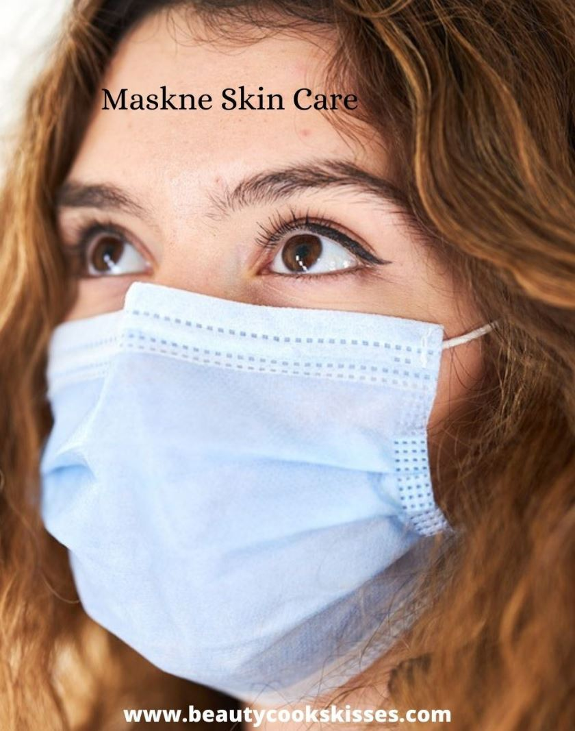 Maskne Skin Care