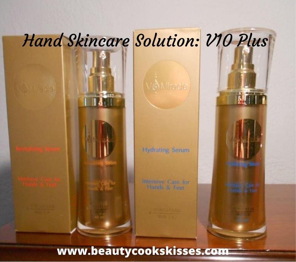 hand skincare --V10 plus skincare products