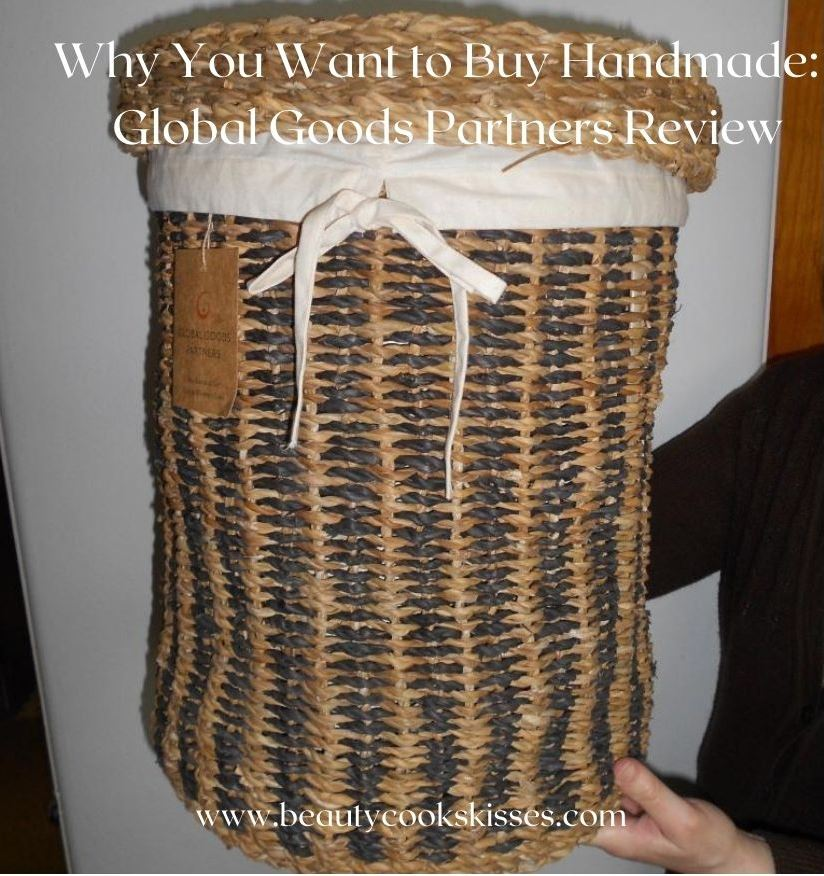 Why You Want to Buy Handmade: Global Goods Partners Laundry Basket Review