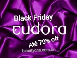 <p>Black Friday Eudora, com descontos até 70%, para reabastecer seu estoque de maquiagens, perfumes e cuidados com a pele e cabelo!</p>
