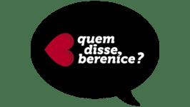 como revender quem disse berenice - Como Revender Quem Disse, Berenice? – Franquia