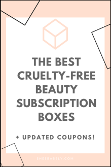 Best subscription boxes - cruelty-free beauty box subscriptions - vegan beauty box - vegan subscription box - unboxing subscription box review | beautyiscrueltyfree.com