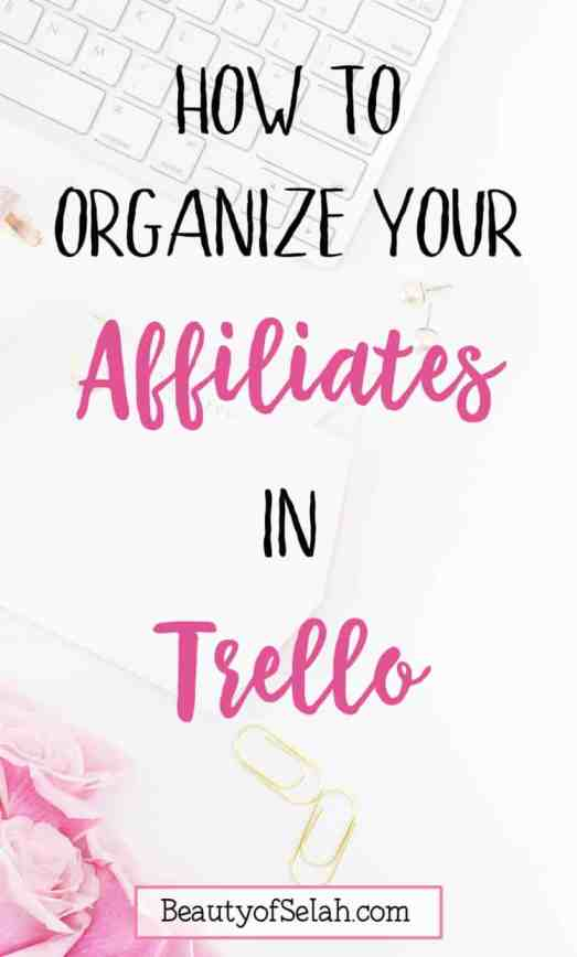 how to organize your affiliates in Trello