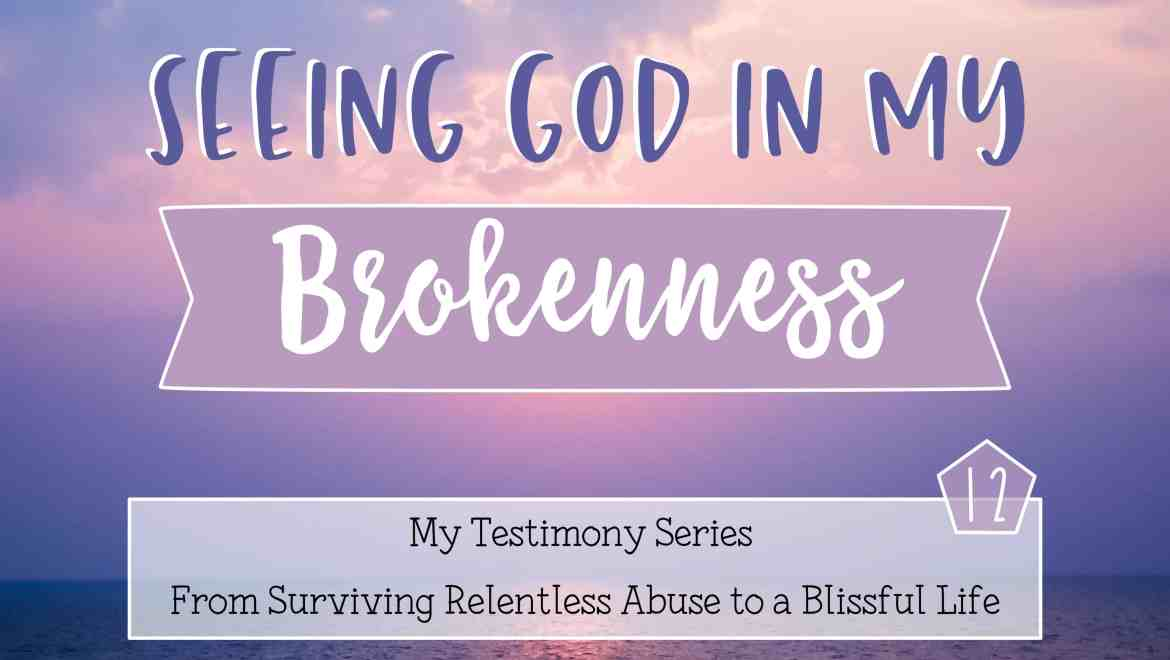 seeing God in my brokenness