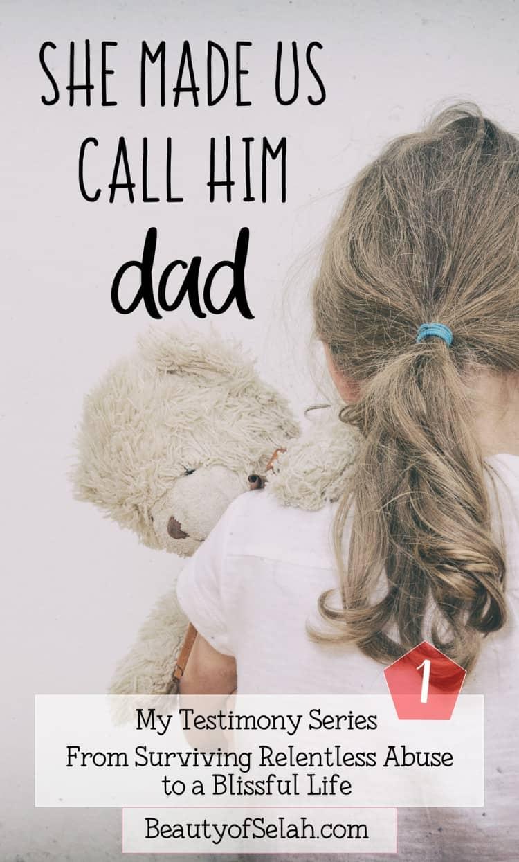 she made us call him dad