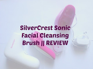 SilverCrest Sonic Facial Cleansing Brush || REVIEW