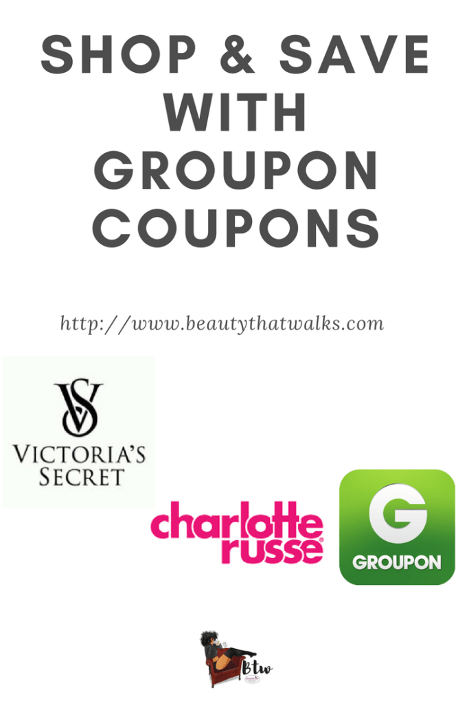 Shop and Save with Groupon Coupons | Beauty That Walks