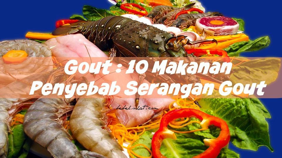 Gout : 10 Makanan Penyebab Serangan Gout