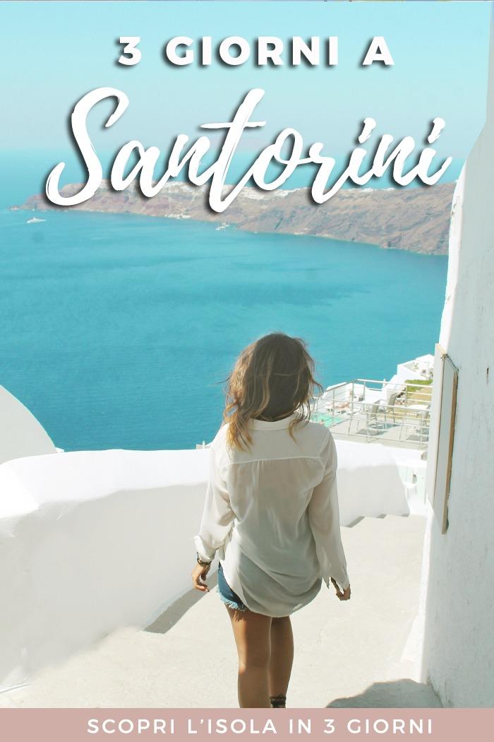 Tre giorni a Santorini: guida per visitare tutta l'isola in tre giorni