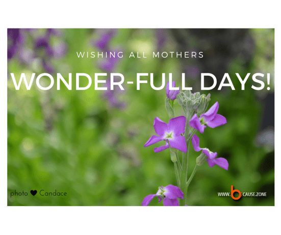 Mother's Day @ www.because.zone