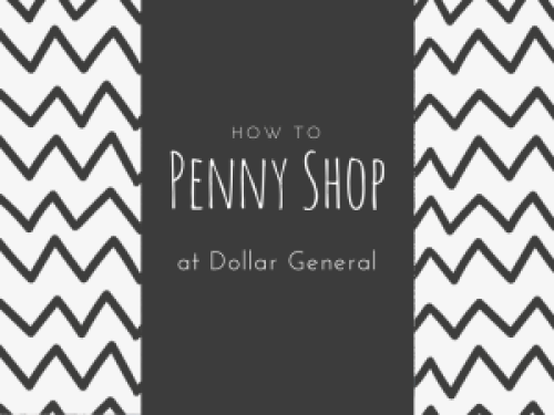 How to penny shop at Dollar General