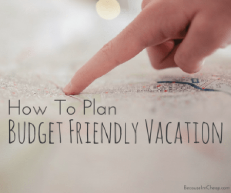 How To Plan A Budget Friendly Vacation